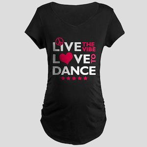 Live Love Dance Maternity Dark T-Shirt
