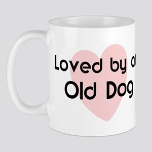 Loved by a Old Dog Mug