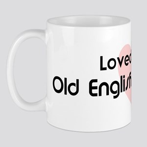Loved by a Old English Sheepd Mug