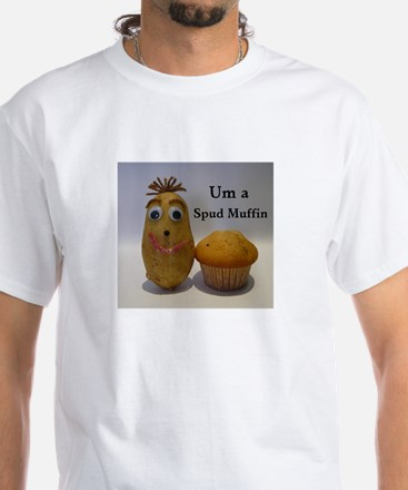 Stud (spud) Muffin White T-Shirt
