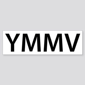 YMMV Sticker (Bumper)