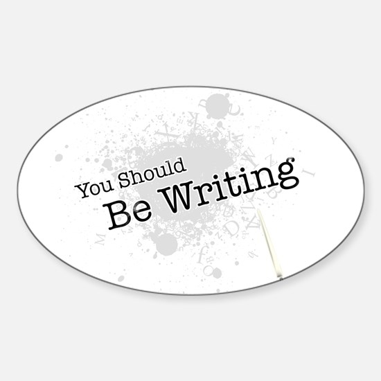 You should be writing Sticker (Oval)