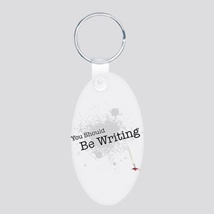 You should be writing Aluminum Oval Keychain