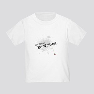 You should be writing Toddler T-Shirt