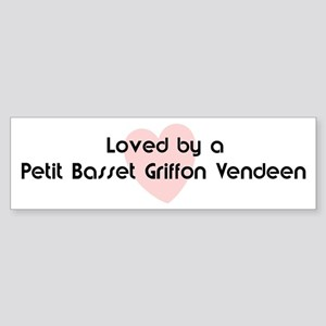Loved by a Petit Basset Griff Bumper Sticker