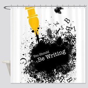 You should be writing (pen) Shower Curtain