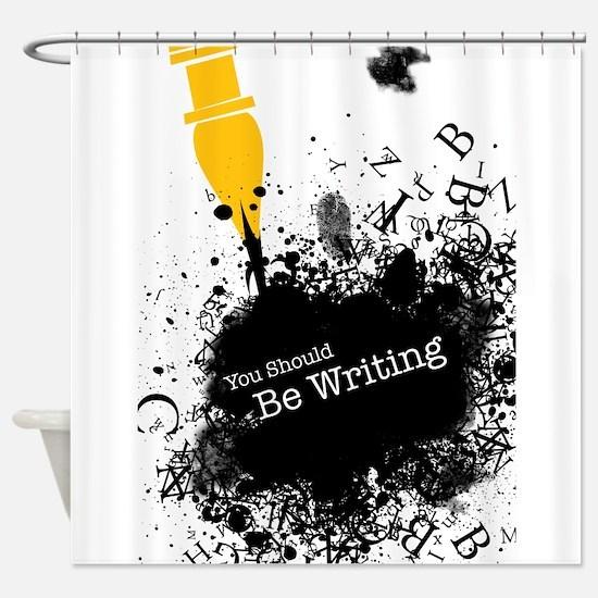 You should be writing (pen) Shower Curtain
