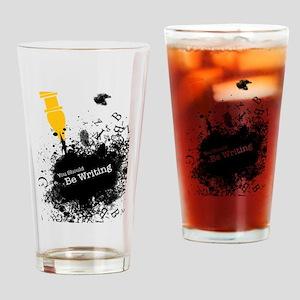 You should be writing (pen) Drinking Glass
