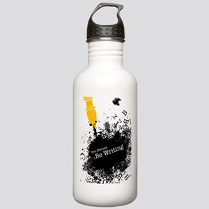 You should be writing (pen) Stainless Water Bottle