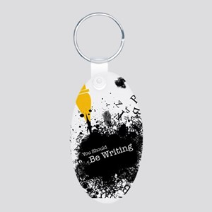 You should be writing (pen) Aluminum Oval Keychain