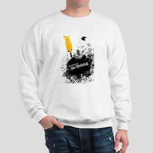 You should be writing (pen) Sweatshirt
