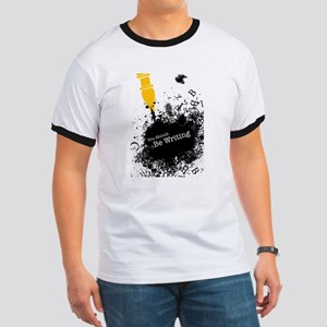 You should be writing (pen) Ringer T