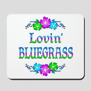 Lovin Bluegrass Mousepad