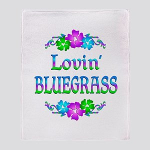 Lovin Bluegrass Throw Blanket