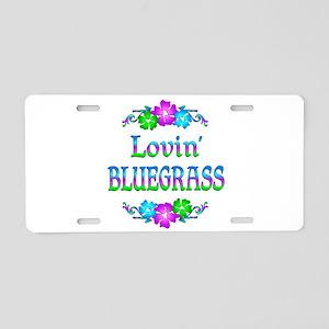 Lovin Bluegrass Aluminum License Plate