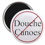 Magnet: No Douche Canoes!