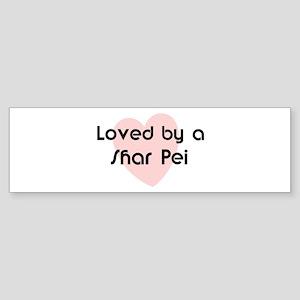 Loved by a Shar Pei Bumper Sticker