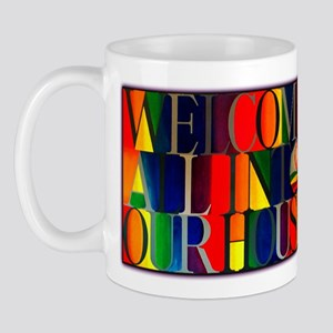 Mug - Welcome All...
