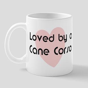 Loved by a Cane Corso Mug