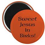 Magnet: Sweet Jesus In Birks!