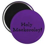 Magnet: Holy Mackeroley!