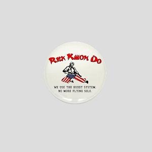 Rex Kwon Do Mini Button