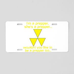 BE A PREPPER Aluminum License Plate