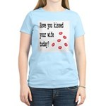 Kiss Your Wife Women's Pink T-Shirt