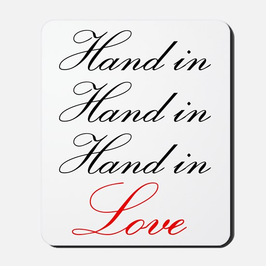 hand in hand in hand in love Mousepad