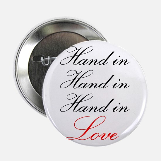 hand in hand in hand in love Button