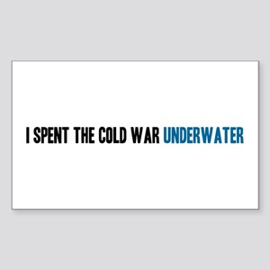 I Spent the Cold War Underwat Sticker (Rectangle)