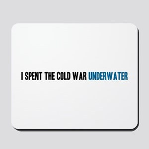 I Spent the Cold War Underwat Mousepad