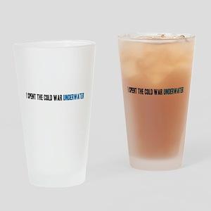 I Spent the Cold War Underwat Drinking Glass