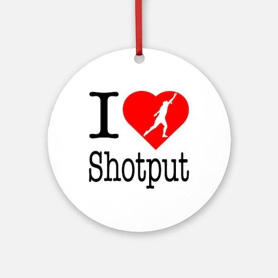 I Love Shotput Ornament (Round)