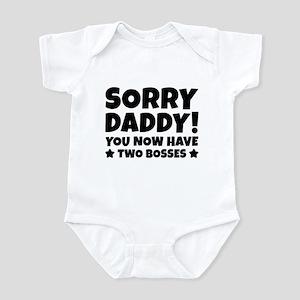 Sorry Daddy Infant Bodysuit