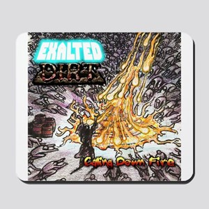 CALLING DOWN FIRE Mousepad
