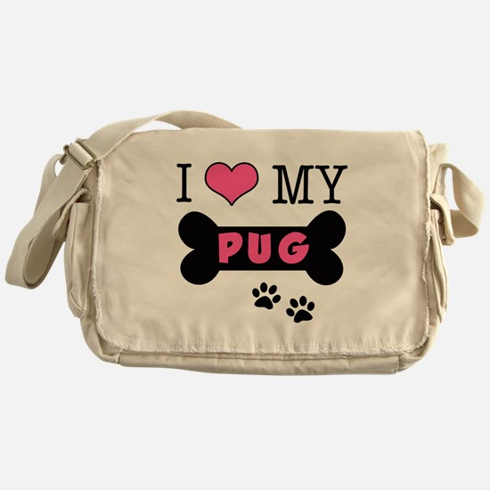 I Love My Pug Messenger Bag