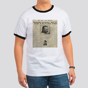 Theodore Roosevelt Shot! Ringer T