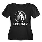 Leg Day Puke Women's Plus Size Scoop Neck Dark T-S