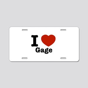 I love Gage Aluminum License Plate