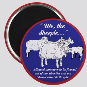 """""""We the Sheeple..."""" Magnet"""
