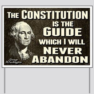 Washington Quote - Constitution Yard Sign