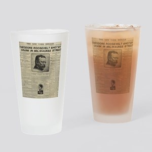 Theodore Roosevelt Shot! Drinking Glass