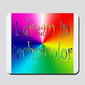 Dream in Technicolor Mousepad