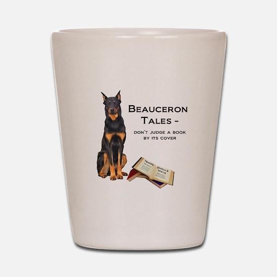 Beauceron Tales Shot Glass