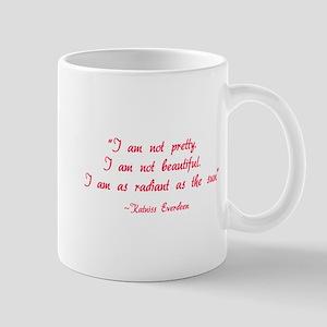 HG I am not pretty... Mug