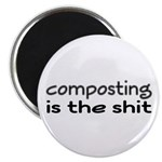 """Composting Is The Shit 2.25"""" Magnet (10 pack)"""