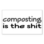 Composting Is The Shit Sticker (Rectangle)
