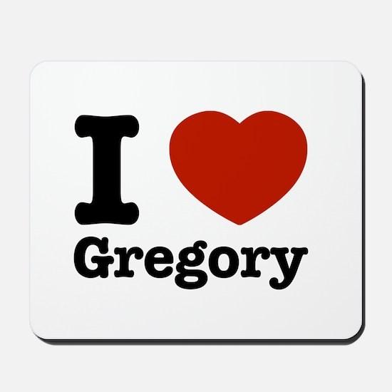 I love Gregory Mousepad