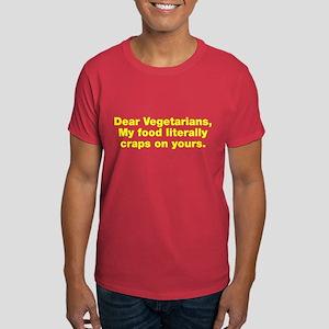 Dear Vegetarians Dark T-Shirt